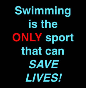 Swimming is the only sport that saves lives.